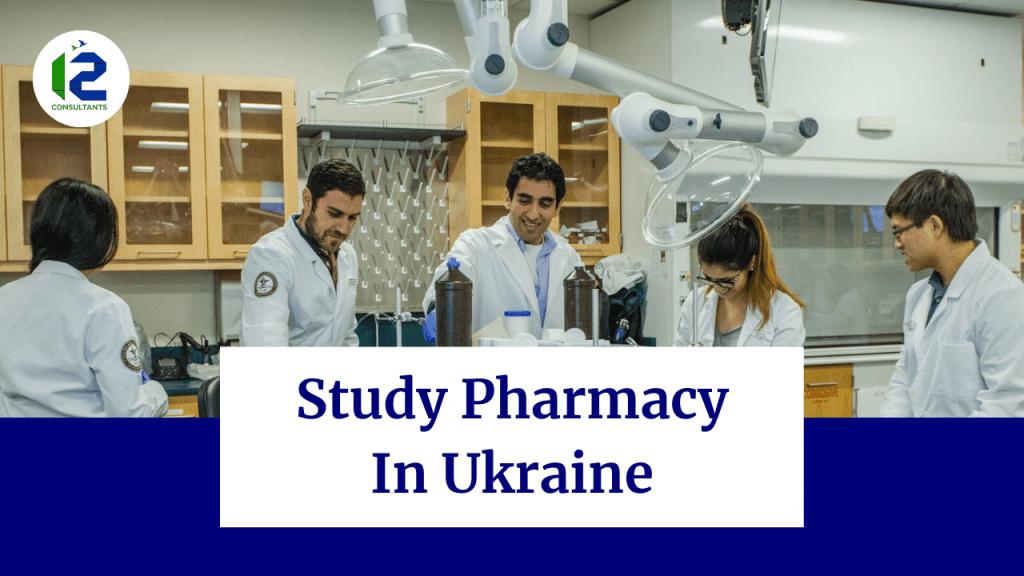 Study Pharmacy In Ukraine from Pakistan