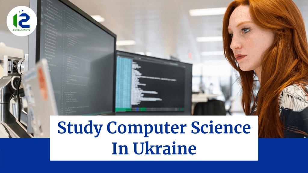 Study Computer Science In Ukraine